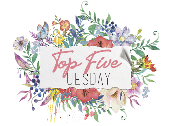 top five tuesday